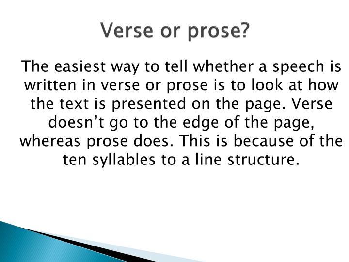 Verse or prose?