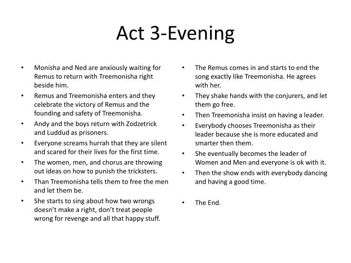 Act 3-Evening
