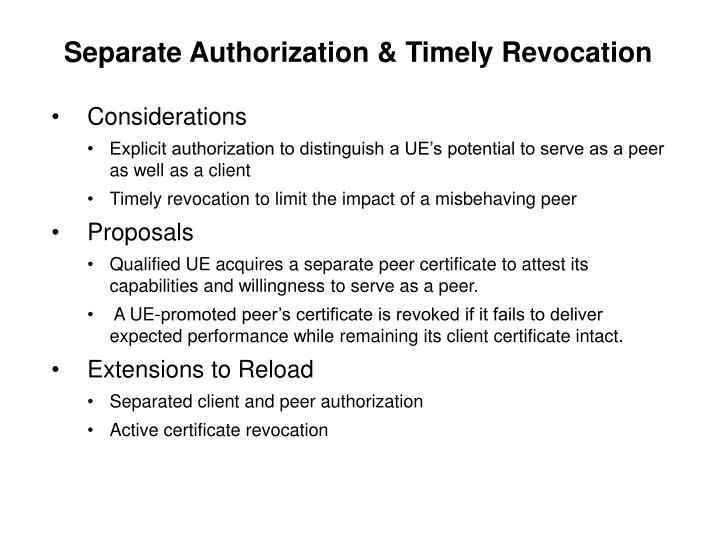 Separate Authorization & Timely Revocation