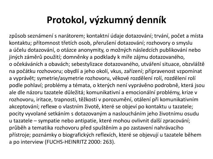 Protokol, výzkumný denník