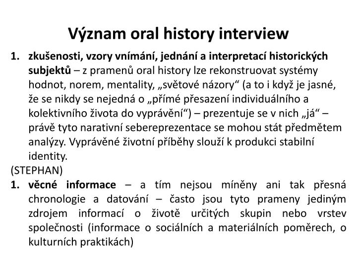 Význam oral history interview