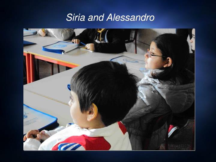 Siria and Alessandro