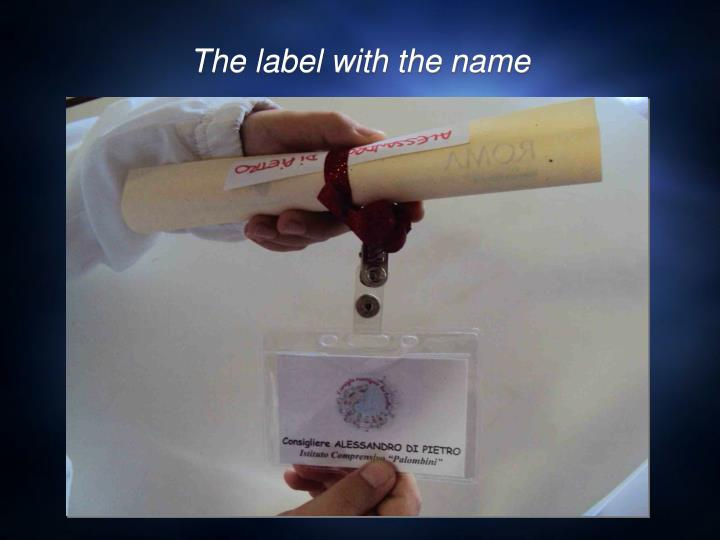 The label with the name