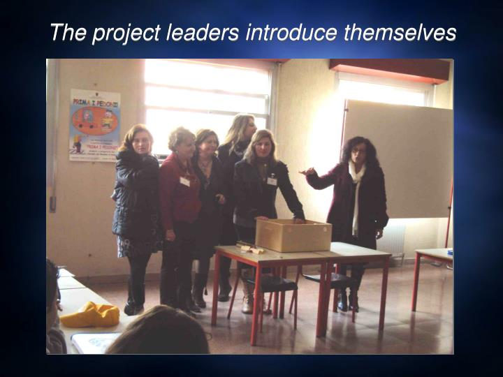 The project leaders introduce themselves