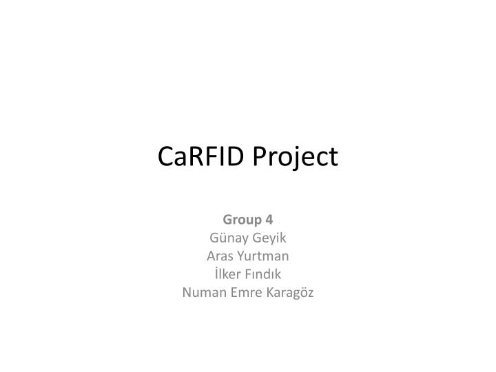 Carfid project