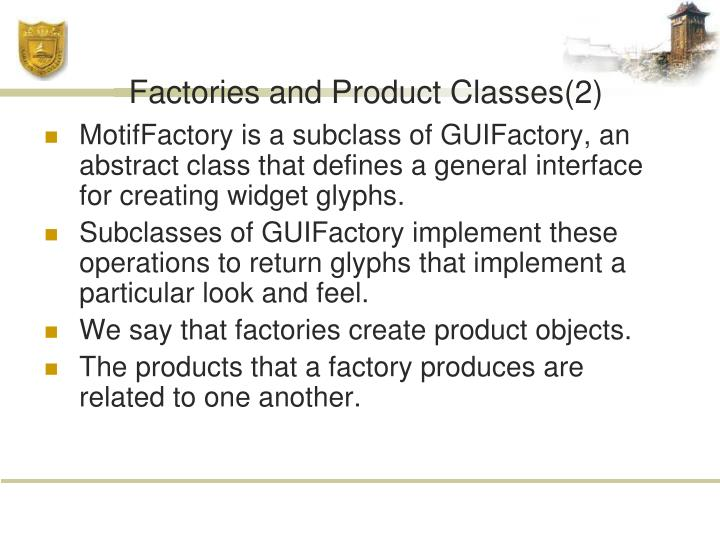 Factories and Product Classes(2)