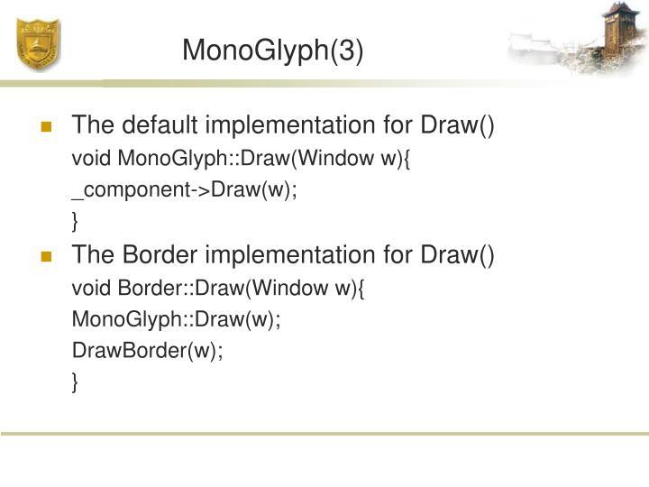 MonoGlyph(3)