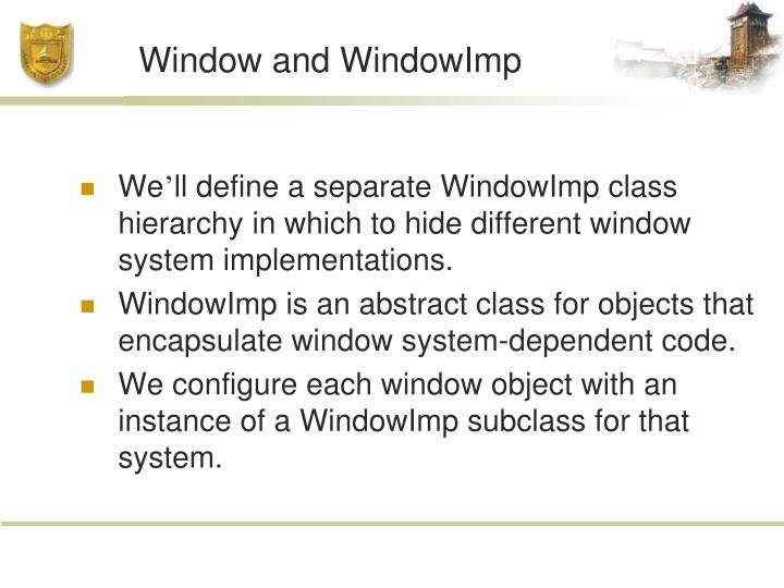 Window and WindowImp
