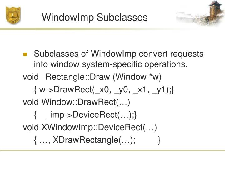 WindowImp Subclasses