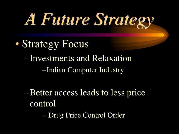 A Future Strategy