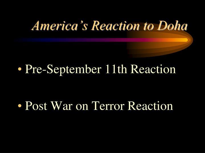 America's Reaction to Doha