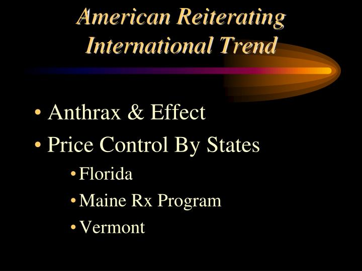 American Reiterating International Trend