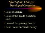 effect of the changes developed countries