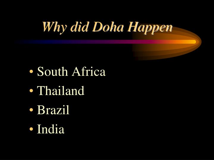 Why did Doha Happen