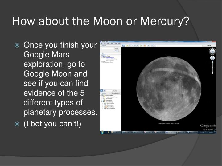 How about the Moon or Mercury?