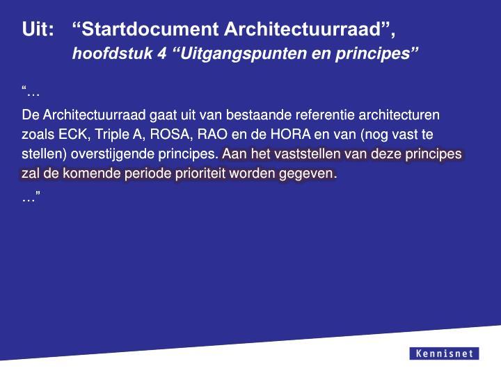 """Uit: """"Startdocument Architectuurraad"""","""