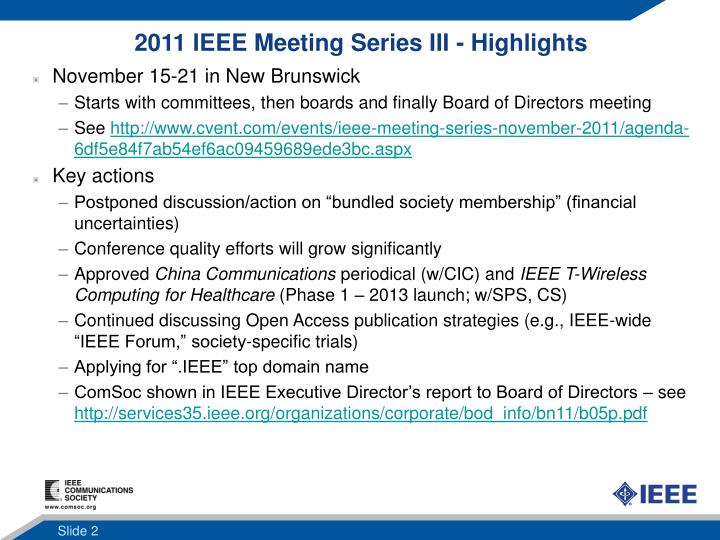 2011 IEEE Meeting Series III - Highlights