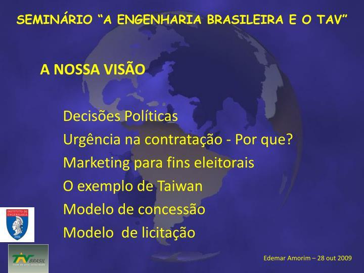 """SEMINÁRIO """"A ENGENHARIA BRASILEIRA E O TAV"""""""