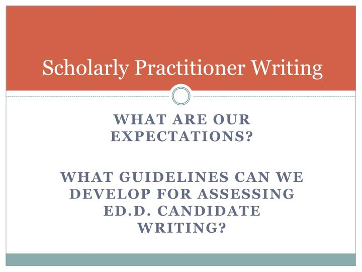 Scholarly Practitioner Writing