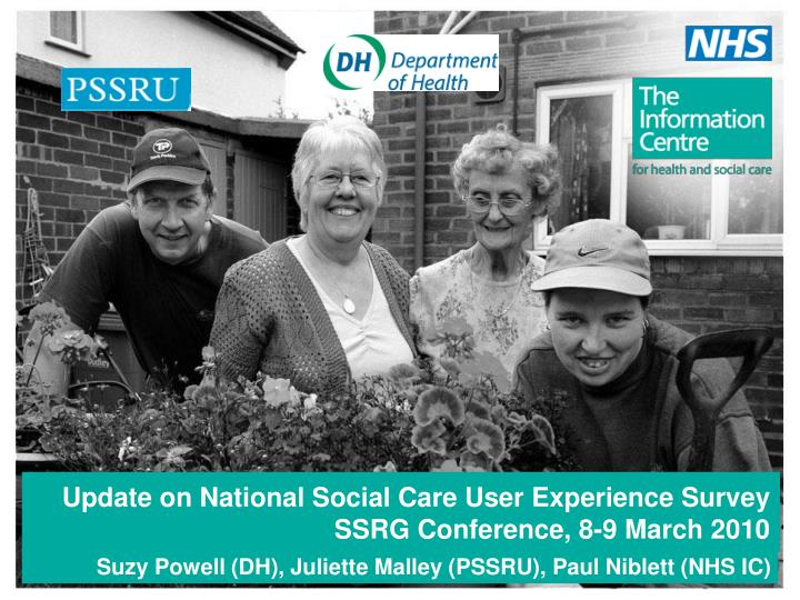 Update on National Social Care User Experience Survey