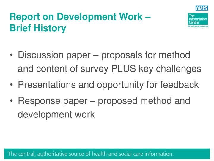 Report on Development Work – Brief History