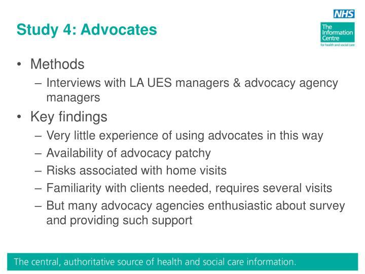 Study 4: Advocates