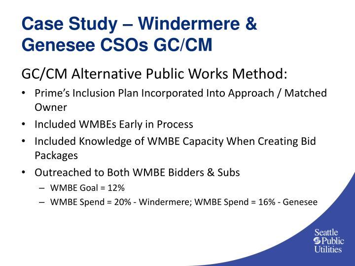 Case Study – Windermere & Genesee CSOs GC/CM