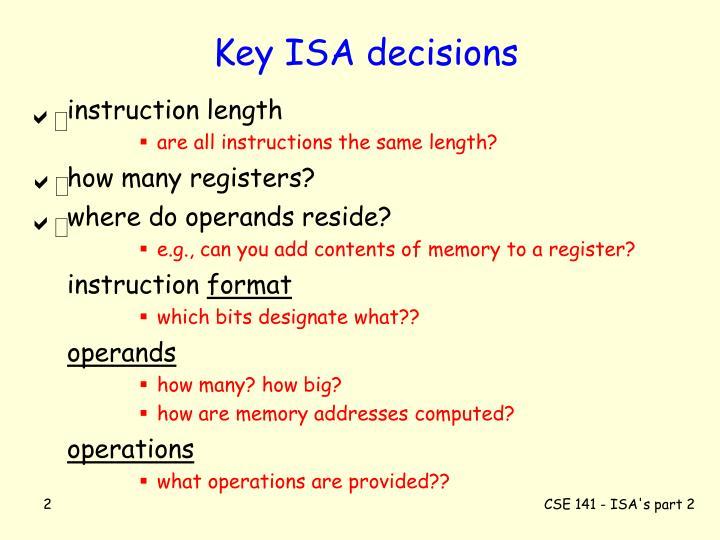 Key ISA decisions