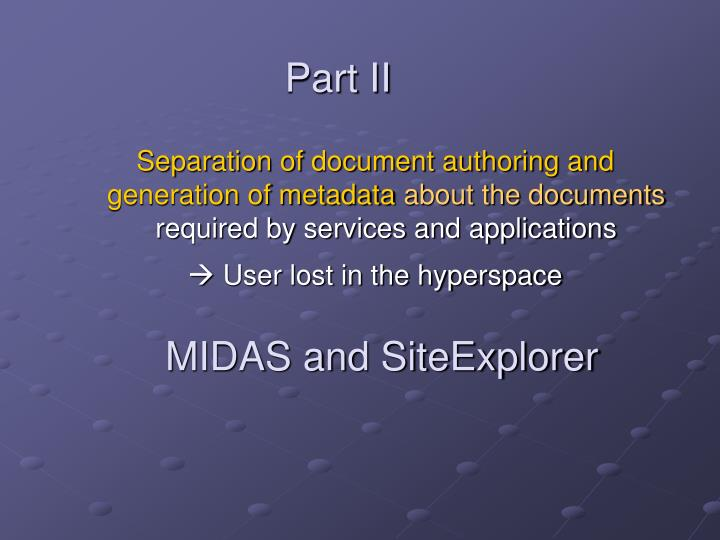 MIDAS and SiteExplorer