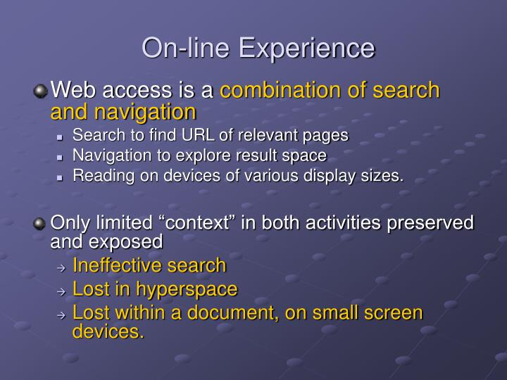 On-line Experience