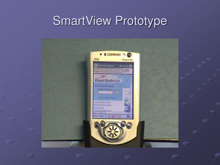 SmartView Prototype