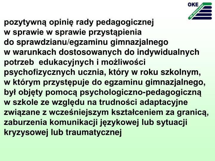 pozytywną opinię rady pedagogicznej