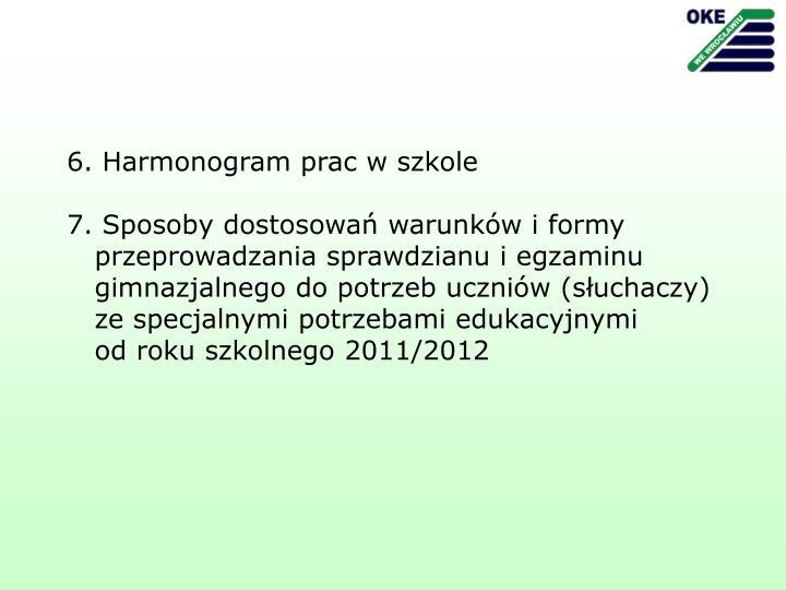 6. Harmonogram prac w szkole