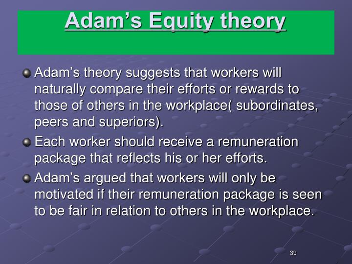 Adam's Equity theory