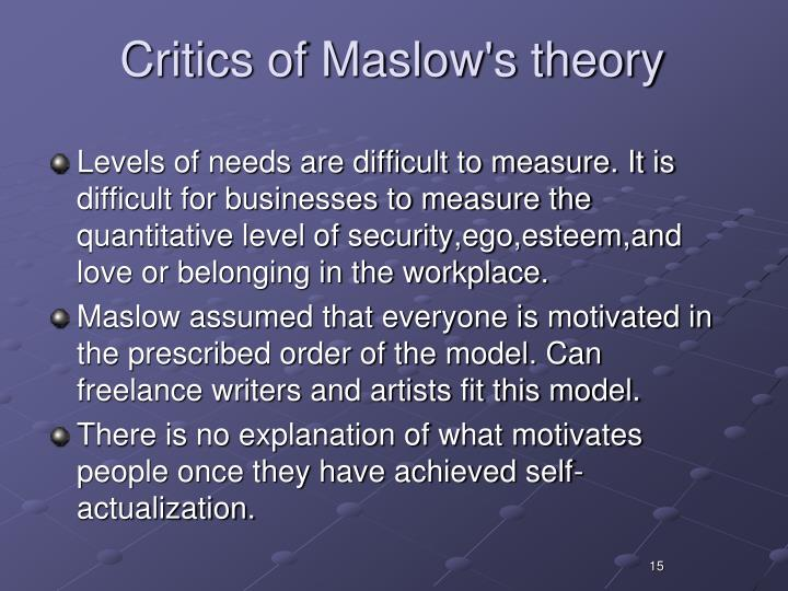Critics of Maslow's theory