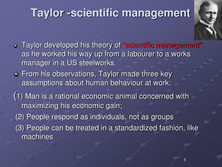 Taylor -scientific management