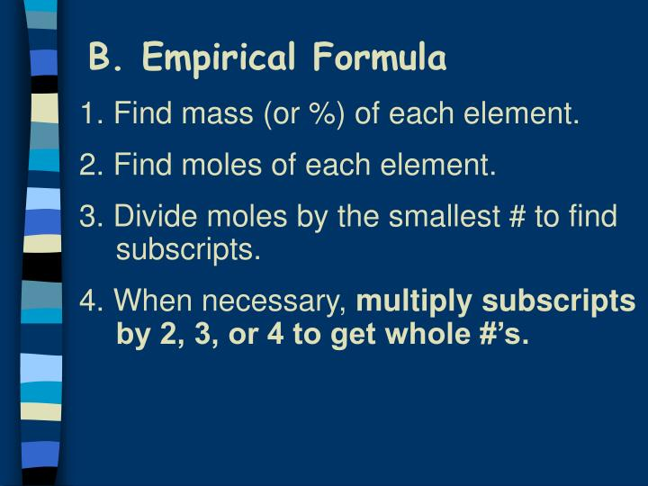 B. Empirical Formula