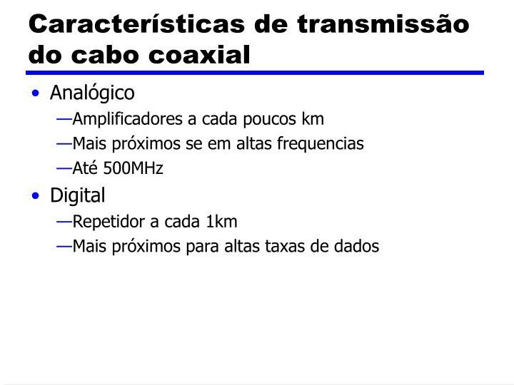 Características de transmissão do cabo coaxial