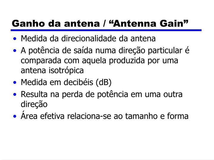 "Ganho da antena / ""Antenna Gain"""