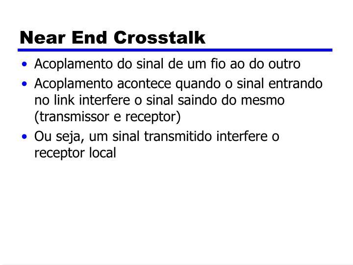 Near End Crosstalk