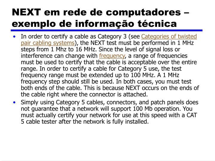 NEXT em rede de computadores – exemplo de informação técnica