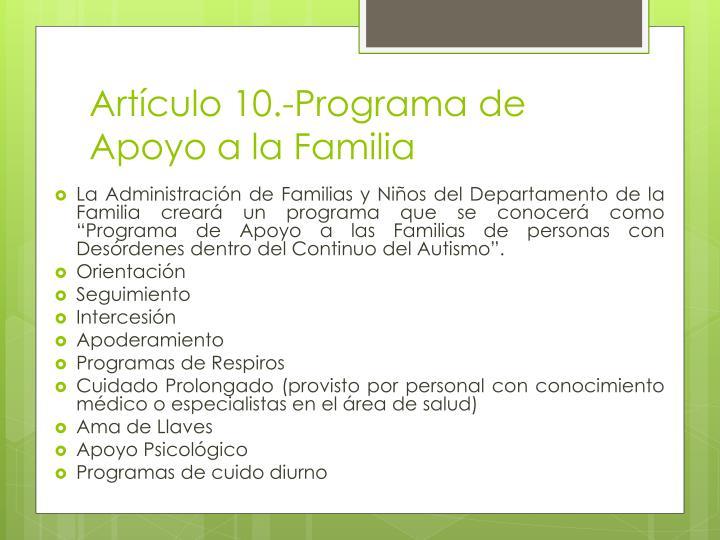 Artículo 10.-Programa de Apoyo a la Familia