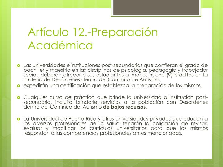 Artículo 12.-Preparación Académica