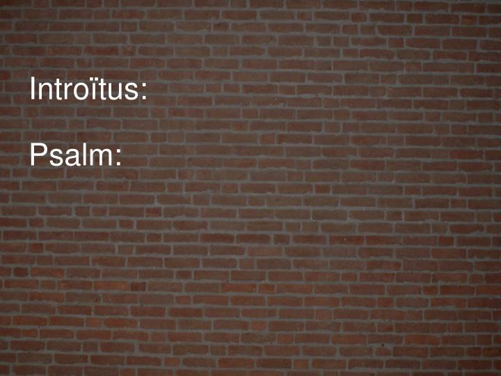 Introïtus: