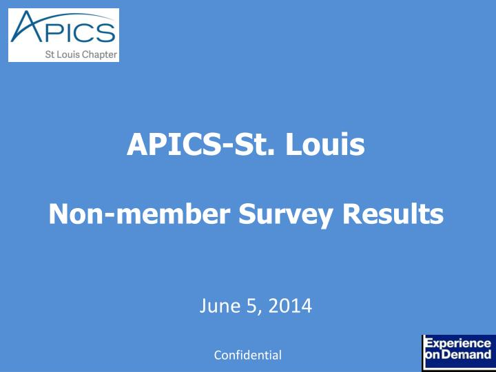 Apics st louis non member survey results