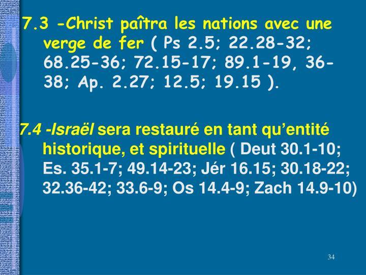 7.3 -Christ paîtra les nations avec une verge de fer