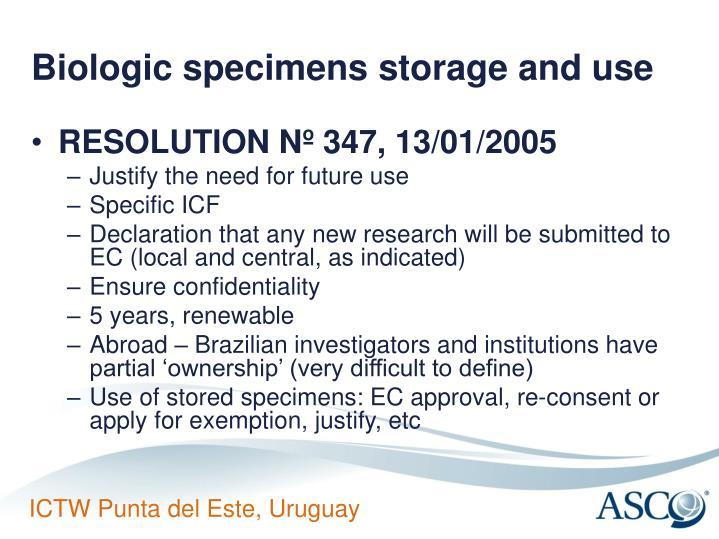 Biologic specimens storage and use
