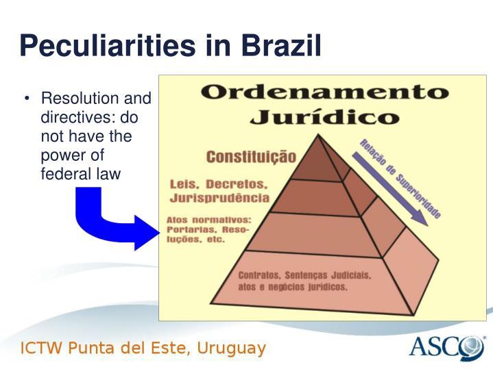Peculiarities in Brazil