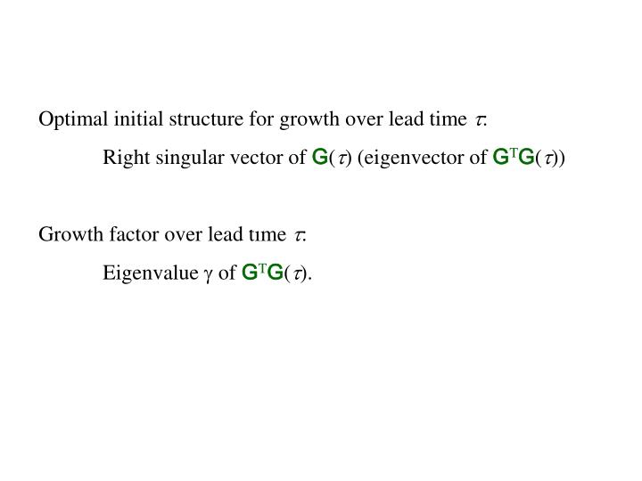 Optimal initial structure for growth over lead time