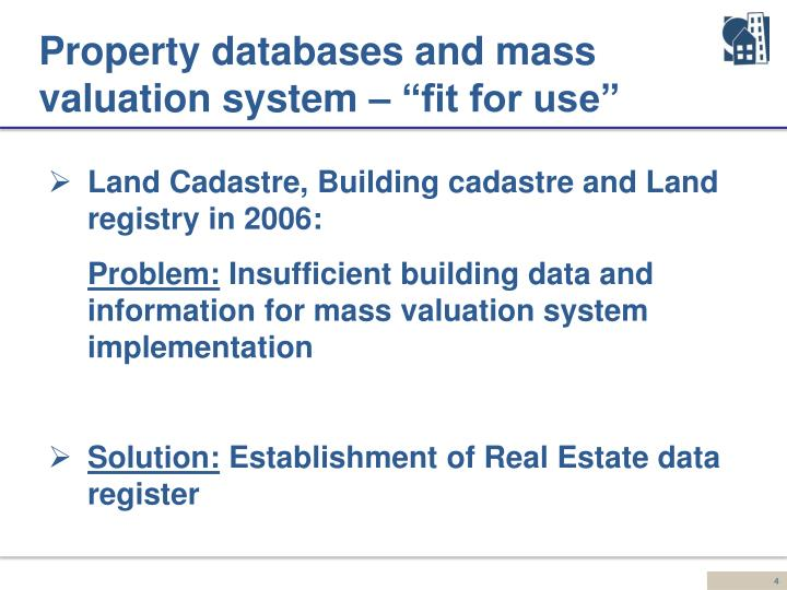 "Property databases and mass valuation system – ""fit for use"""